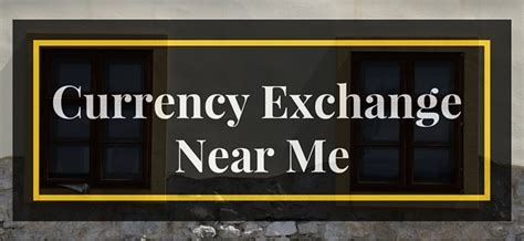 Currency Converter Near Me | currency exchange near me find one now dope dollar