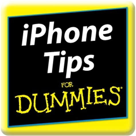 the senior dummies guide to iphone and tips and tricks how to feel smart while using apple phones and tablets senior dummies guides volume 5 books wiley iphone tips for dummies app