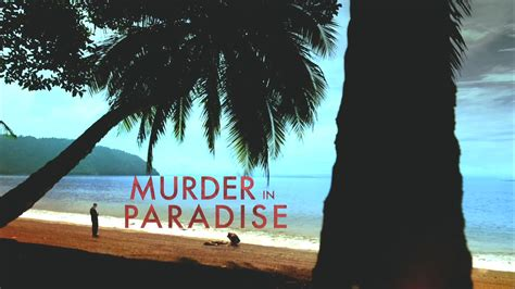 The One With Murder In Paradise murder in paradise