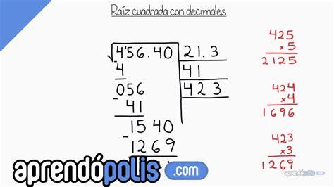 ejercicio de la raiz cuadrada ra 237 z cuadrada con n 250 meros decimales