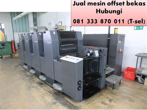 Mesin Offset Mini 9 best 081 333 870 011 telkomsel mesin cetak offset