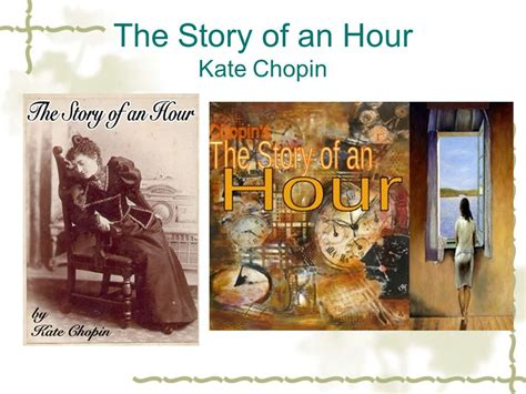the story of the story of an hour kate chopin ppt