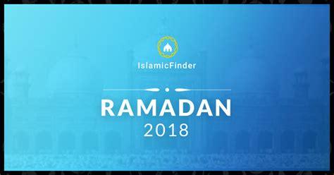 fasting day ramadan 2018 ramadan 2018 fasting times sehr iftar calendar
