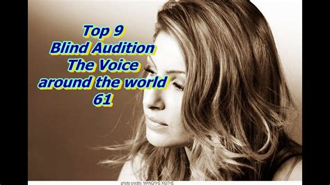 top 9 blind audition the voice around the world xiii top 9 blind audition the voice around the world 61 youtube
