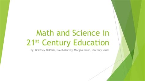 Education 21st Century Essay by Importance In 21st Century Education Math And Science