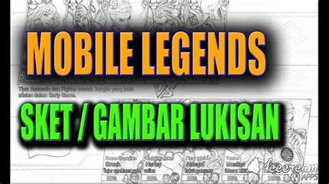 versi mobile legend mobile legends versi lukisan sket
