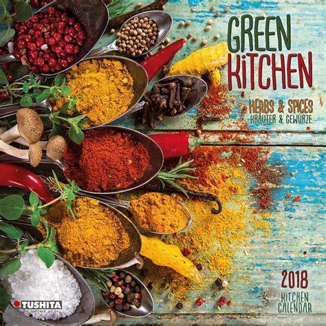 Spices Calendars Herbs Spices 2018 Wall Calendar 9783960132882