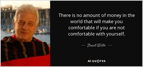 make you comfortable stuart wilde quotes on money quotesgram