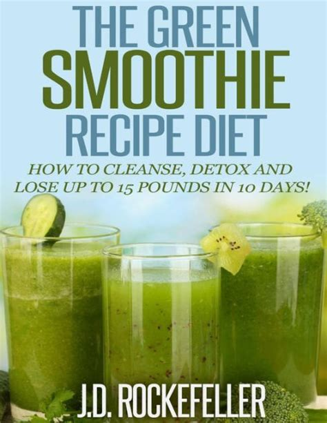 5 Day Detox Smoothie Diet by 10 Day Smoothie Cleanse Diet Todaymale4u