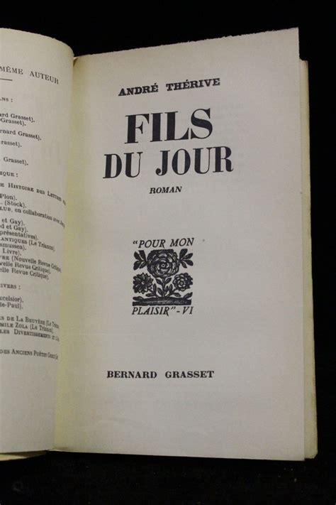 edition fils therive fils du jour autographe edition originale