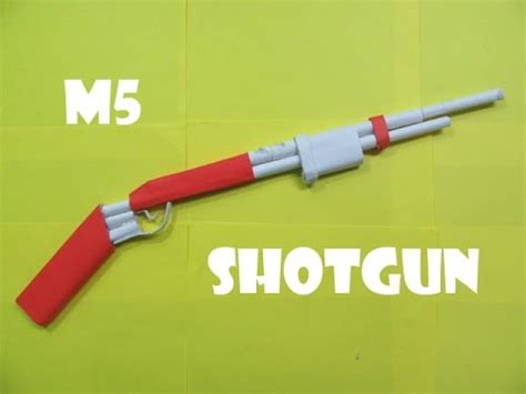 How To Make A Paper Shotgun That Shoots - how to make a paper m5 mattle nickel shotgun that shoots