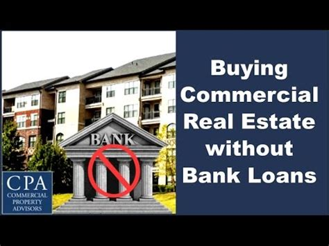 buying commercial real estate without bank loans