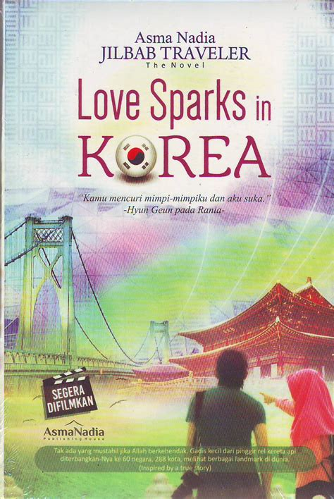 Novel Spark Korean Asma pustaka iman sparks in korea jilbab traveler