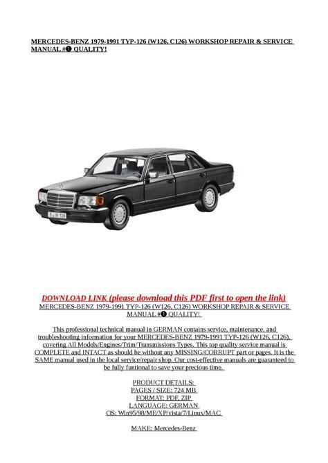 small engine service manuals 1991 mercedes benz e class parking system calam 233 o mercedes benz 1979 1991 typ 126 w126 c126