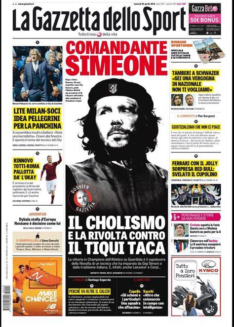 la gazzetta dello prima pagina la gazzetta dello sport comandante simeone