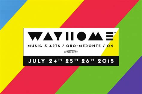wayhome arts festival tour dates 2016 2017