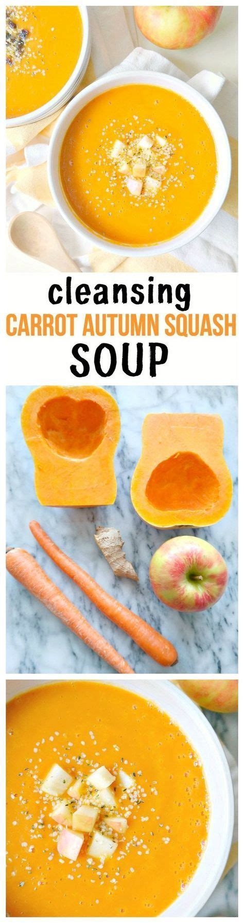 Detox Soup Squash by 25 Best Ideas About Vegan Detox On Detox Soup