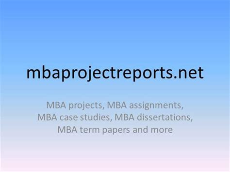Mba Project Ppt Presentation by Mba Project Reports Authorstream