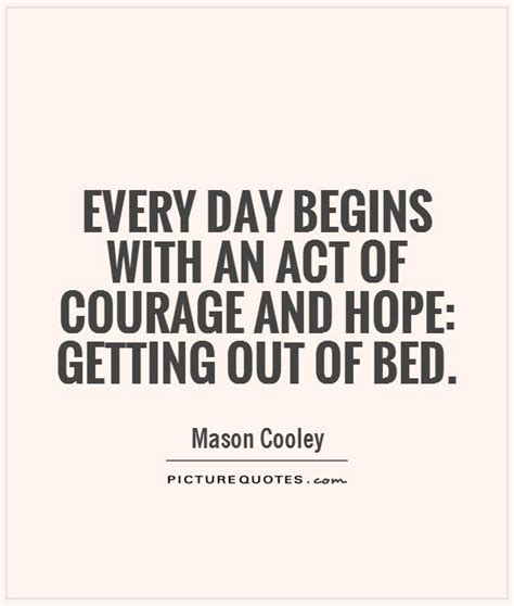 get out of bed quotes quotesgram