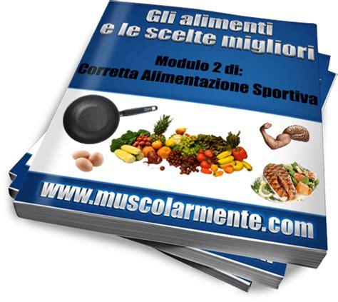 alimentazione per un fisico scolpito come avere un fisico perfetto muscolarmente