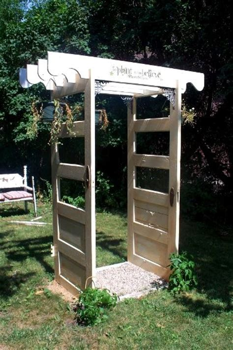 Garden Arch Made From Doors Snazzy Re Purposed Garden Arches Hometalk