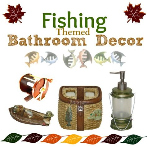 fishing bathroom accessories best fishing themed bathroom decor