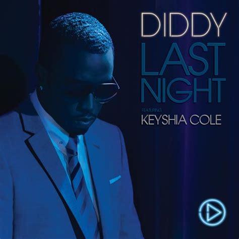 Diddy Keyshia Cole Last throw it back p diddy ft keyshia cole last