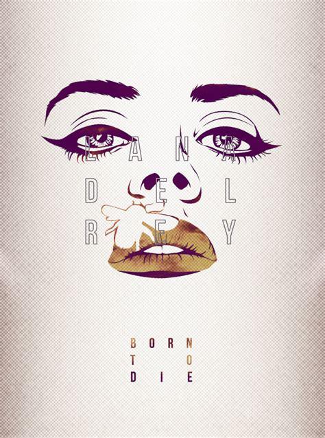 design poster tumblr different poster design for lana del rey claudiasanderss