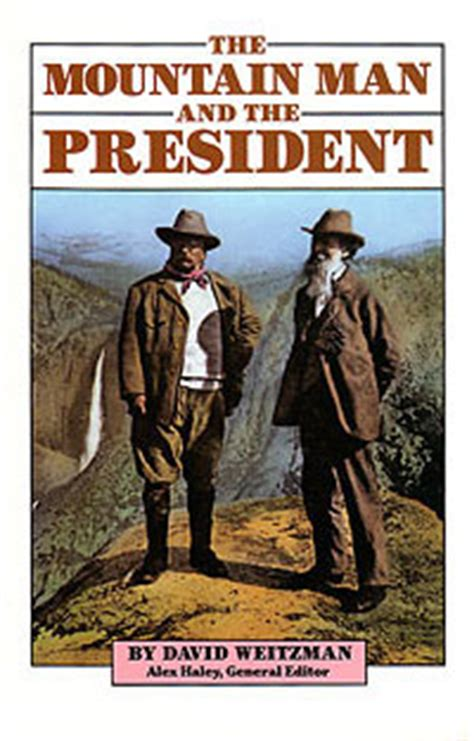 mountain a novel books david weitzman books the mountain and the president