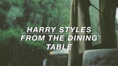 from the dining table chords harry styles from the dining table lyrics chords chordify