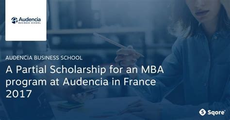 Program Sponsored Fellowships Grants Mba by A Partial Scholarship For An Mba Program At Audencia In