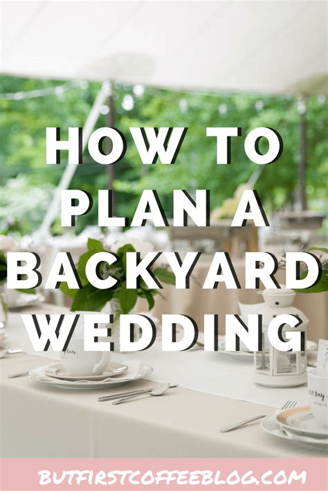 plan a backyard wedding how to plan a backyard wedding things you ll want to know