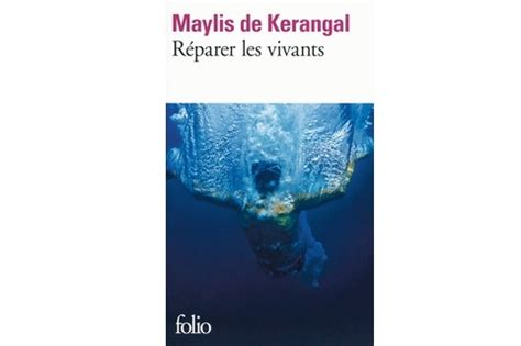 rã parer les vivants de maylis de kerangal lundi librairie r 233 parer les vivants maylis de kerangal