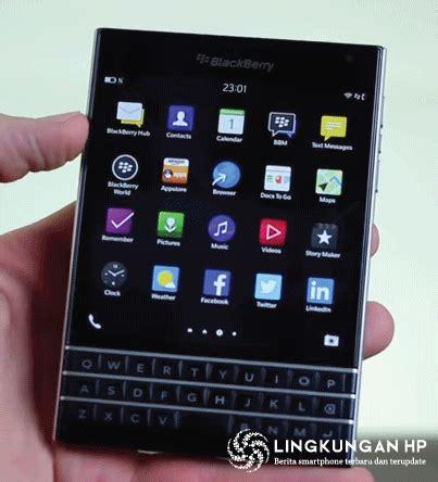 Hp Bb Passport lingkungan hp daftar harga hp terbaru dan info lengkap seputar smartphone blackberry terbaru
