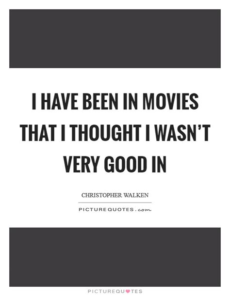 movie quotes just when i thought i was out i have been in movies that i thought i wasn t very good in