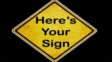 signs your is here s your sign get positive