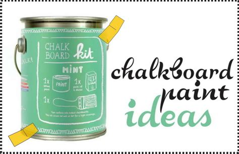 chalk paint za frashion chalkboard paint ideas ideje za farbu za