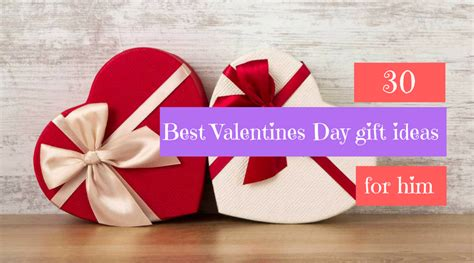 best day gift for him 30 best valentines day gift ideas for him gifts