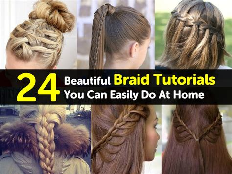 braid hairstyles at home 24 beautiful braid tutorials you can easily do at home