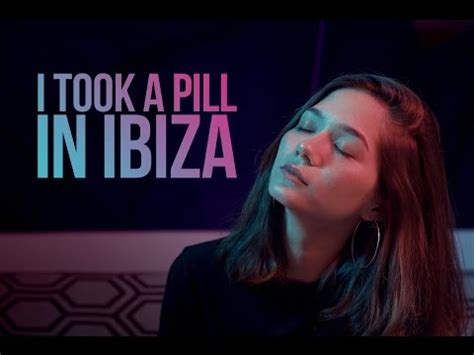 i took a pill in ibiza seeb remix mike posner i took a pill in ibiza mike posner billbilly01 ft