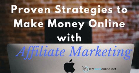 Making Money With Online Advertising - make money online with these proven affiliate marketing strategies
