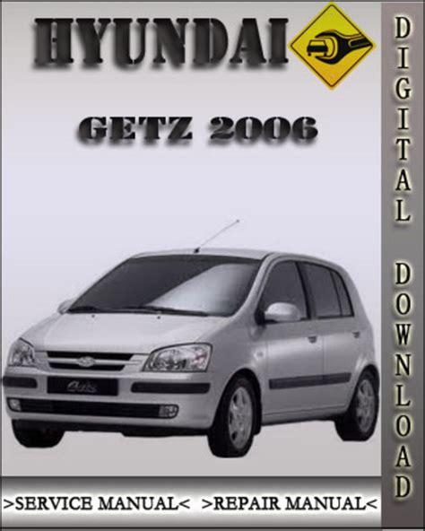 2006 Hyundai Getz Factory Service Repair Manual Download