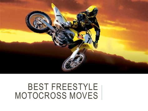 best freestyle motocross best freestyle motocross moves