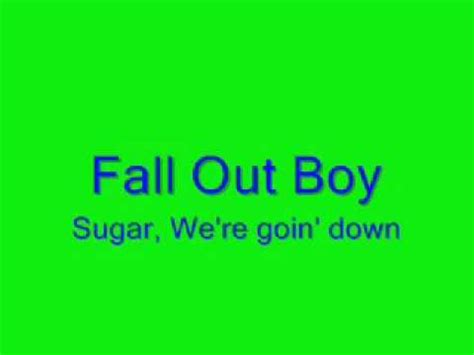 sugar we re going down swinging lyrics fall out boy sugar we re going down swinging lyrics youtube