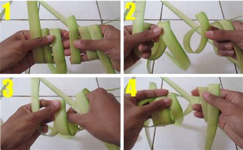 cara membuat cakwe paling mudah cara membuat ketupat paling mudah keahlian tangan manusia