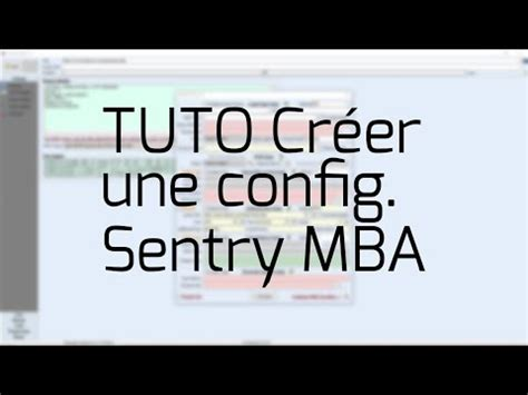Mba Sentry For Beginers by Crear Una Configuraci 243 N Con Sentrymba 169 2017 Less