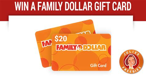 Family Dollar Gift Card - enter to win a 20 family dollar gift card julie s freebies