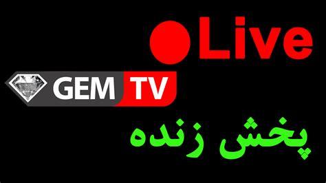 live tv gem tv live zendeh tv