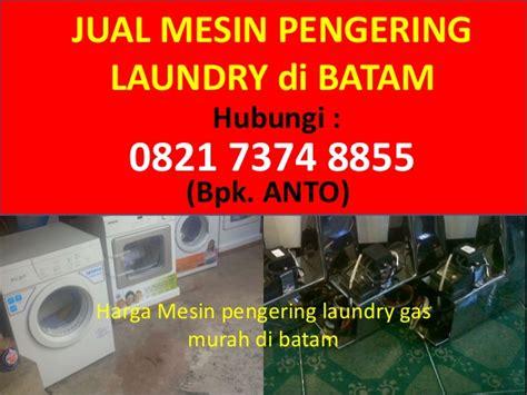 082173748855 anto pengering laundry gas di batam