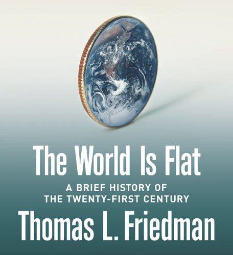 The World Is Flat Oleh Friedman 世界是平的 21世纪简史 the world is flat 简介及下载 经管 企业管理